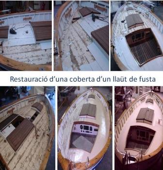 Imatges del Procés de restauració de la  coberta d'un llaüt de fusta